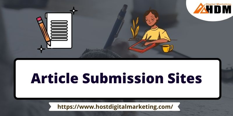 Dofollow Top Free Article Submission Sites List thumbnail for Host Digital marketing - HDM