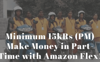 Minimum 15kRs (PM) Make Money in Part-Time with Amazon Flex!