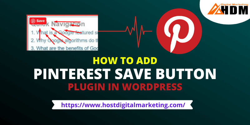 How to Add Pinterest Save Button in Wordpress Image banner