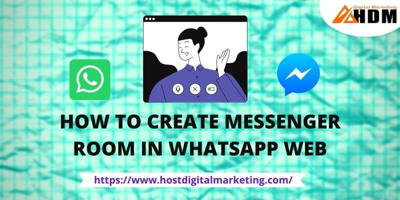 How to Create Messenger Room on WhatsApp Web