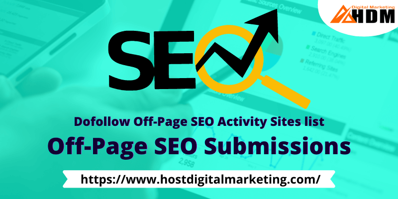 Dofollow Off-Page SEO Submissions Websites List