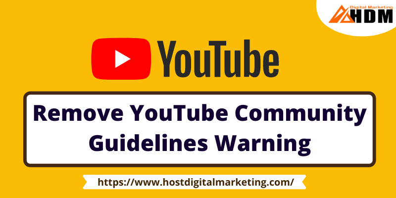 Remove YouTube Community Guidelines Warning