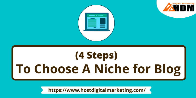 How To Choose A Niche For Your Blog